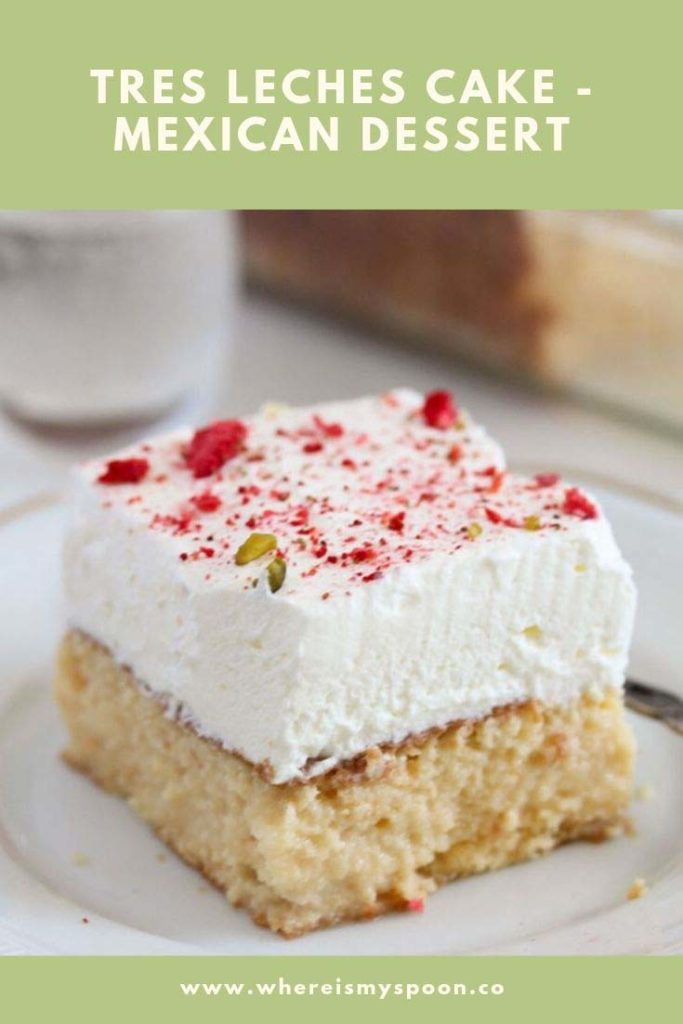 tres leches cake - mexican dessert