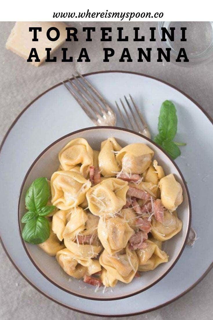 , Tortellini alla panna – Tortellini with Cream Sauce