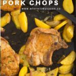 oven roasted pork chops and potatoes