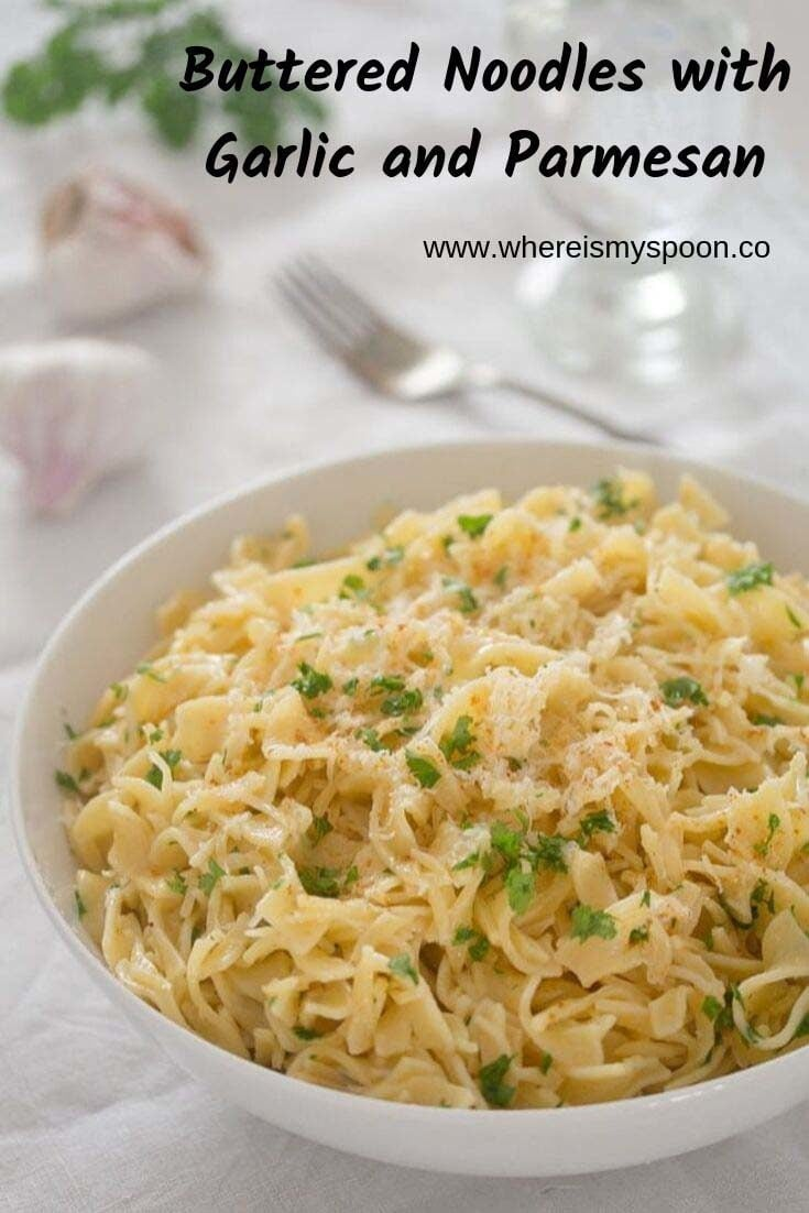 Easy buttered noodles with garlic and parmesan, your family will adore this simple noodle recipe. #whereismyspoon #butterednoodles #garlicnoodles #parmesannoodles #noodlerecipes