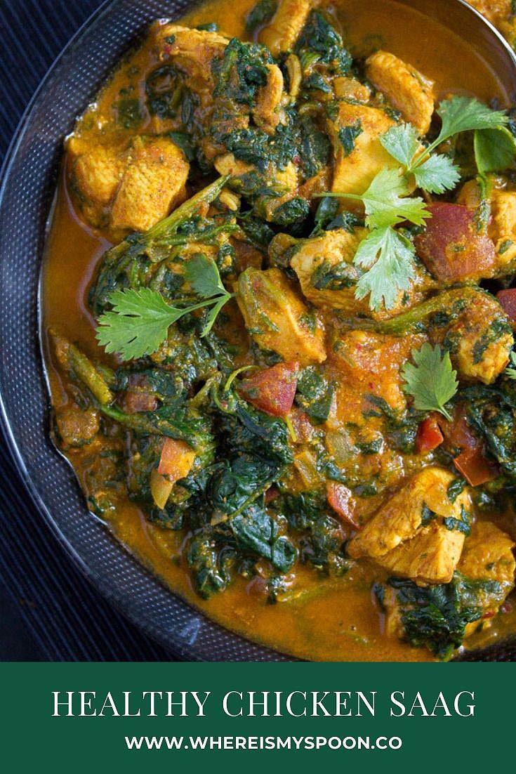, Spinach Chicken Curry – Healthy Chicken Saag