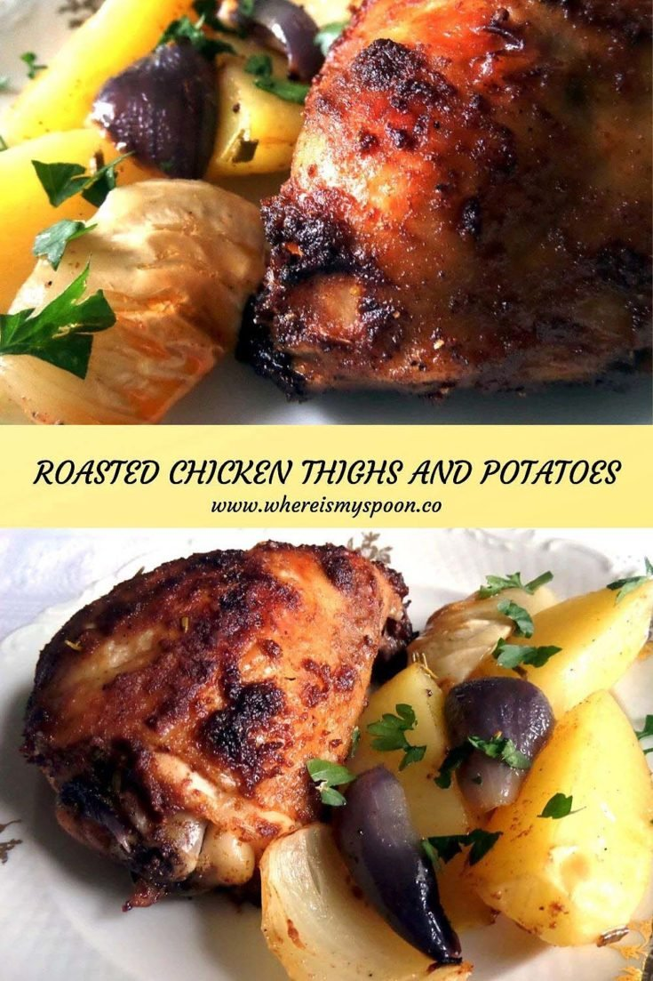 , Roasted Chicken Thighs and Potatoes