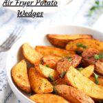 pinterest imagine for air fried potato wedges
