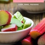 pinterest image of chopped rhubarb in a bowl and whole stalks beside.